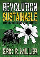 Revolution Sustainable: Transforming...