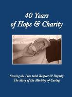 40 Years of Hope and Charity: Serving...