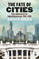 The Fate of Cities: Urban America and...