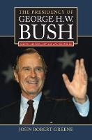 The Presidency of George H.W. Bush