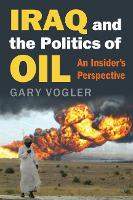 Iraq and the Politics of Oil: An...