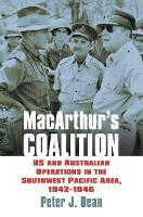 MacArthur's Coalition: US and...