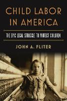 Child Labor in America: The Epic ...
