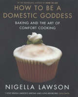 How to be a Domestic Goddess: Baking...