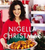 Nigella Christmas: Food, Family,...