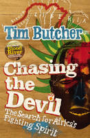 Chasing the Devil: The Search for...