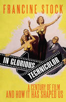 In Glorious Technicolor: A Century of...
