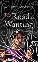 The Road to Wanting