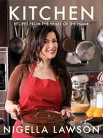 Kitchen: Recipes from the Heart of ...
