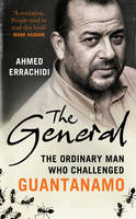 The General: The Ordinary Man Who...
