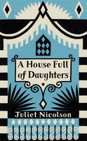 A House Full of Daughters: Seven...