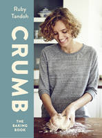 Crumb: The Baking Book