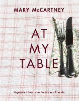 At My Table: Vegetarian Feasts for...