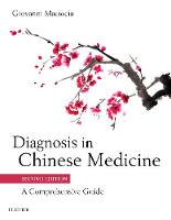 Diagnosis in Chinese Medicine: A...