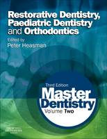 Master Dentistry: Volume 2:...