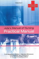 Juta's Manual of Nursing: v. 2:...