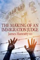 The Making of an Immigration Judge
