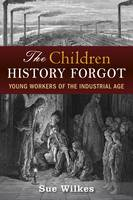 The Children History Forgot