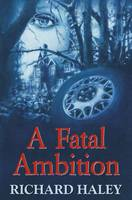 A Fatal Ambition