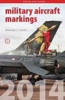 ABC Military Aircraft Markings: 2014
