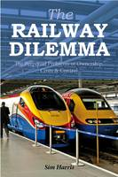 The Railway Dilemma: The Perpetual...