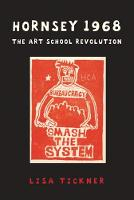 Hornsey 1968: The Art School Revolution