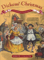 Dickens' Christmas: A Victorian...