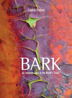Bark: An Intimate Look at the World's...