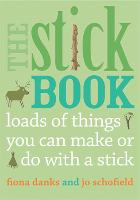 The Stick Book: Loads of Things You...