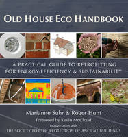 Old House Eco Handbook: A Practical...