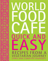 World Food Cafe: Quick and Easy:...