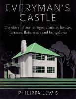 Everyman's Castle: The Story of Our...