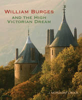 William Burges: and the High ...