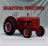Beautiful Tractors: Portraits of...