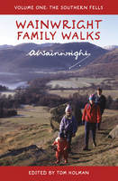 Wainwright Family Walks: The Southern...