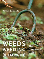 Weeds, Weeding (& Darwin): The...