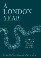 A London Year: 365 Days of City Life...