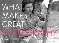 What Makes Great Photography: 80...