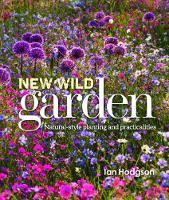 The New Wild Garden: Natural-Style...