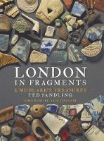 London in Fragments: A Mudlark's...