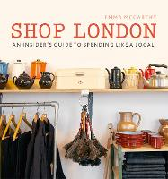Shop London: An insider's guide to...
