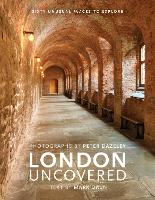 London Uncovered: Sixty Unusual ...
