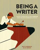 Being a Writer: Advice, Musings,...