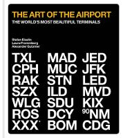 The Art of the Airport: The World's...