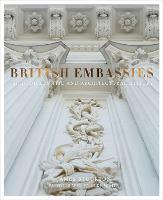 British Embassies: Their Diplomatic...