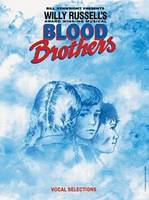 Willy Russell: Blood Brothers - Vocal...