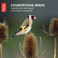 Countryside Birds: A Guide to the ...