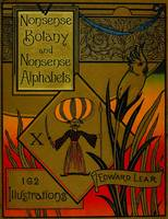 Nonsense Botany and Nonsense Alphabets