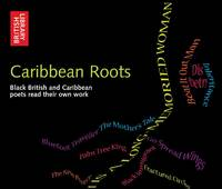 Caribbean Roots: Black British and...