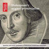 Shakespeare's Original Pronunciation:...